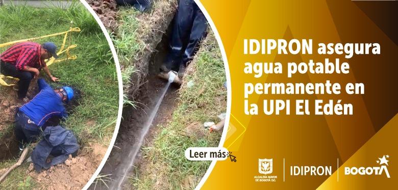 IDIPRON asegura agua potable permanente en la UPI El Edén