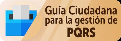 Ir a la guía ciudadana para la gestión de PQRS