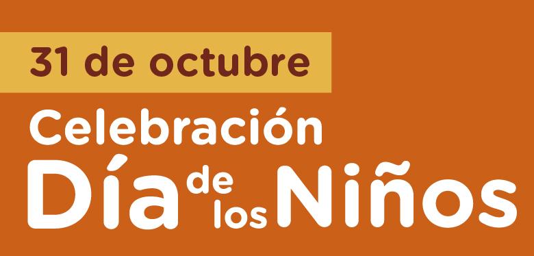 31 de octubre Día de los niños