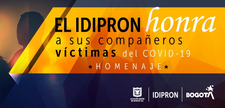 Invitación al Homenaje para los compañeros del IDIPRON víctimas del Covid