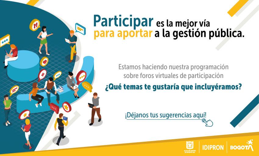 Participa en la elección de Temas para los Foros Virtuales IDIPRON