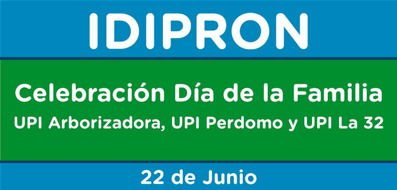 Texto Celebración Día de la Familia UPI Arborizadora, La 32 y Perdomo