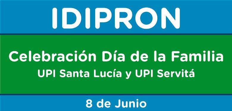 Banner con texto de celebración día de la familia UPI Servitá y Santa Lucía
