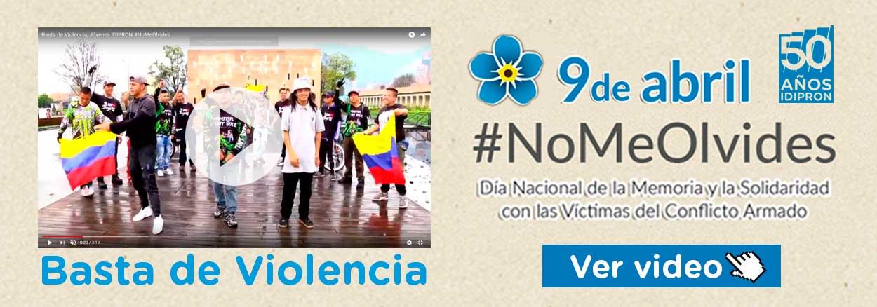 #NoMeOlvides Conoce el video realizado por jóvenes del IDIPRON en conmemoración del día Nacional de la Memoria y Solidaridad