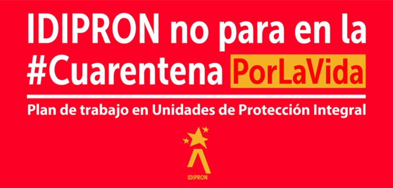 IDIPRON no para en la #Cuarentena por la Vida