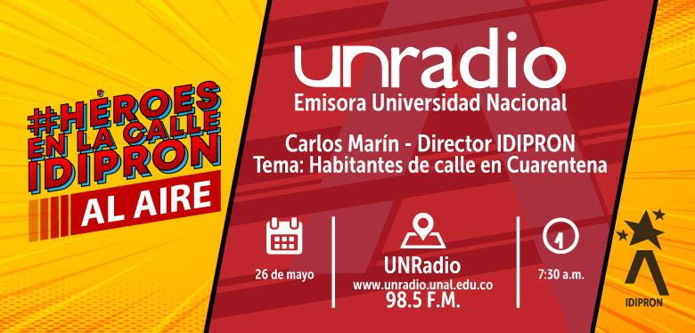 Invitación a escuchar al director del IDIPRON en radio Universidad Nacional