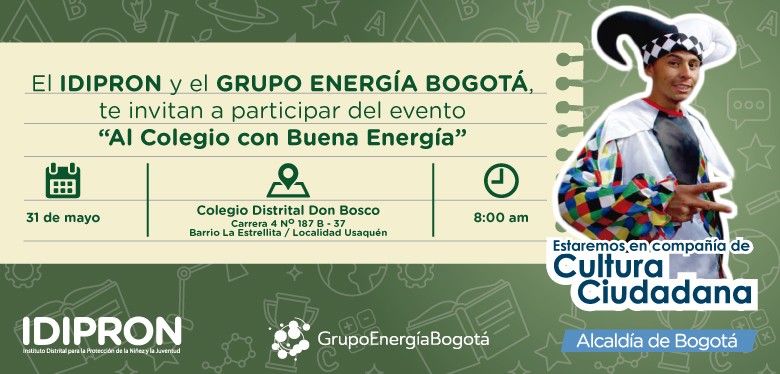 Invitación 31 de mayo IDIPRON Y Grupo Energía Bogotá