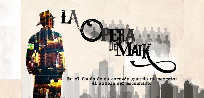Invitación La Ópera de Maik