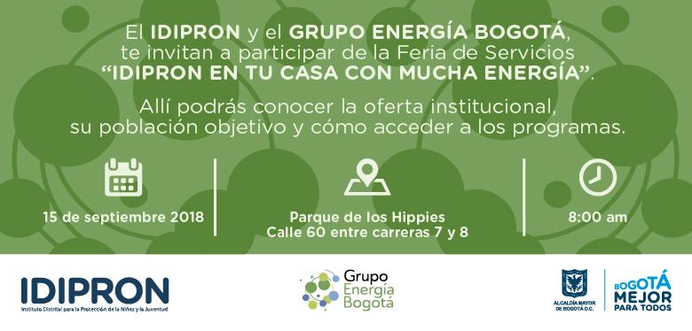 Invitación Feria servicios IDIPRON y Grupo Energía Bogotá en Chapinero