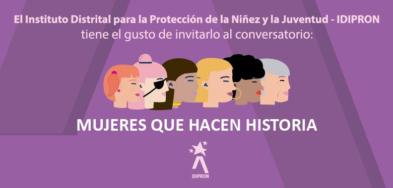 Invitación a conversatorio Mujeres que hacen historia 9 de marzo entrada libre