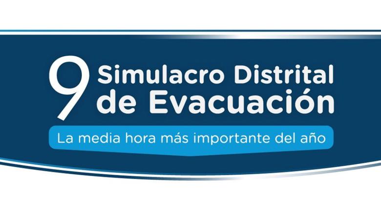 Noveno Simulacro Distrital de Evacuación