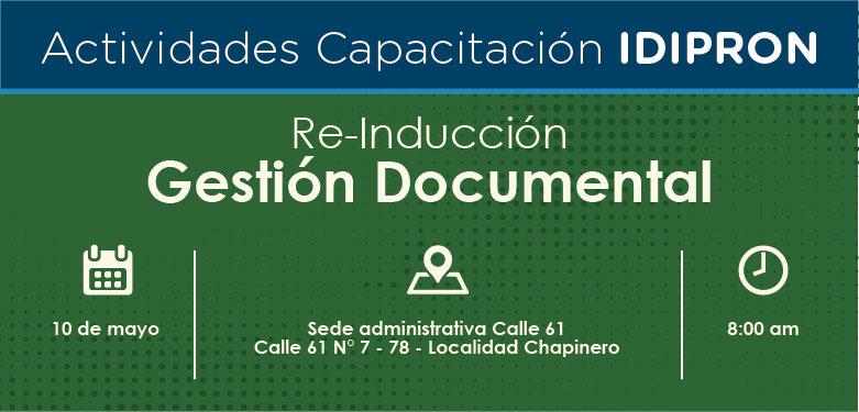 Re - Inducción Gestión Documental 10 de mayo