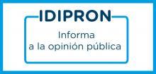 IDIPRON informa a la opinión pública